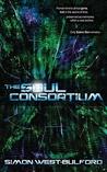The Soul Consortium (Soul Archives #1)