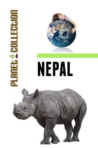 Nepal: Picture Book (Educational Children's Books Collection) - Level 2 (Planet Collection)