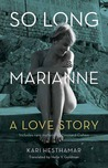 So Long, Marianne: A Love Story