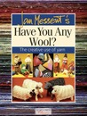 Jan Messent's Have You Any Wool?