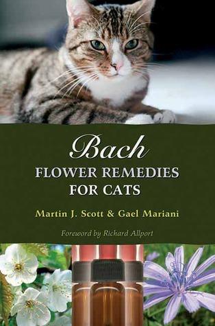Ebook Bach Flower Remedies for Cats by Martin J. Scott TXT!