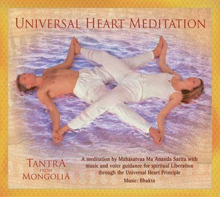 Tantra from Mongolia: Universal Heart Meditation