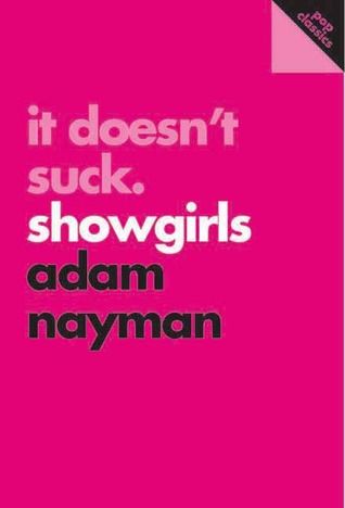 It Doesn't Suck: Showgirls