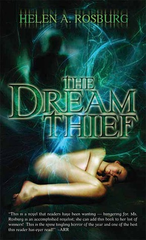 The Dream Thief by Helen A. Rosburg