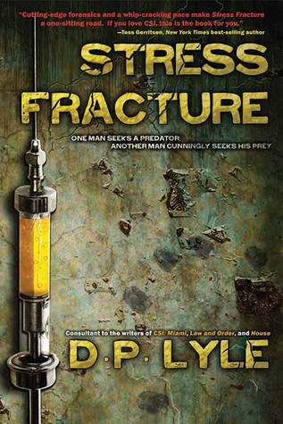Stress Fracture by D.P. Lyle