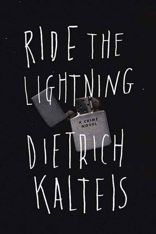 Ebook Ride the Lightning by Dietrich Kalteis TXT!