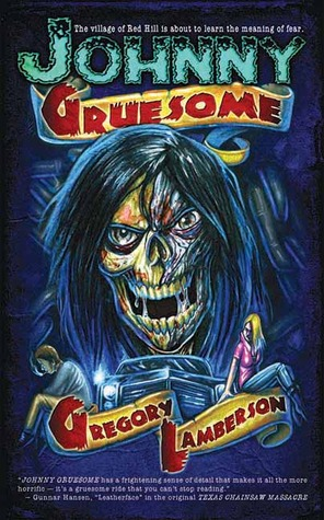 Johnny Gruesome by Gregory Lamberson