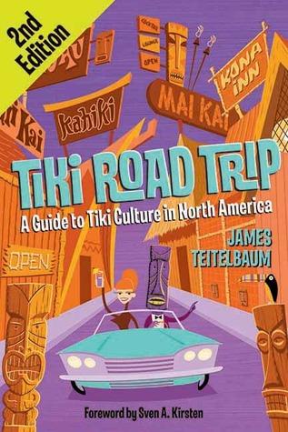 tiki-road-trip-a-guide-to-tiki-culture-in-north-america