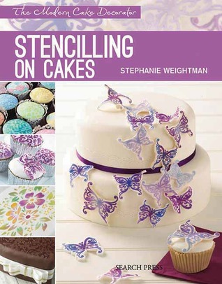 Stencilling on Cakes by Stephanie Weightman