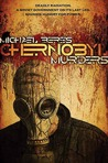 Chernobyl Murders by Michael Beres