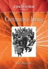 Findhorn Book of Community Living (Findhorn Community) (The Findhorn Book Of series)