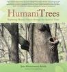 HumaniTrees: Exploring Human Nature Through the Spirit of Trees