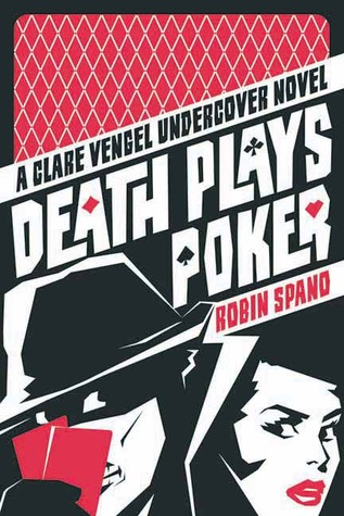 Death Plays Poker by Robin Spano