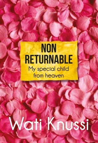 Non Returnable: My Special Child from Heaven