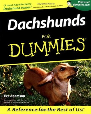 Dachshunds for Dummies by Eve Adamson