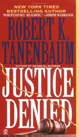 Justice Denied (Butch Karp, #7)