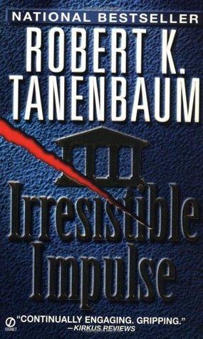 Irresistible Impulse (Butch Karp, #9)
