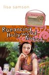 Romancing Hollywood Nobody (Hollywood Nobody, #3)