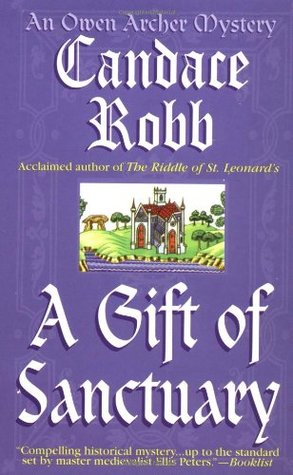 Ebook A Gift of Sanctuary by Candace Robb PDF!