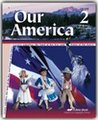 A Beka Book Our America Grade 2 History / Geography Reader Fourth Editon