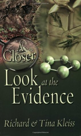 A Closer Look at the Evidence by Richard Kleiss