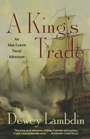 A King's Trade (Alan Lewrie, #13)
