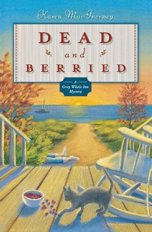 Dead and Berried(A Gray Whale Inn Mystery 2)