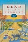 Dead and Berried by Karen MacInerney