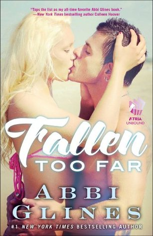 Fallen Too Far (Too Far, #1; Rosemary Beach #1)