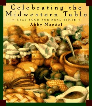 Celebrating the Midwestern Table