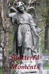 Shattered Moments (Hands of Time #5)