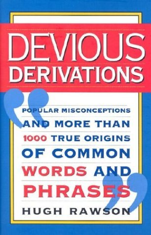 Devious Derivations by Hugh Rawson