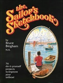 The Sailor's Sketchbook: 76 Do-It-Yourself Projects to Improve Your Sailboat
