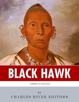 American Legends: The Life of Black Hawk