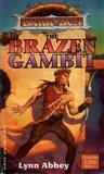 The Brazen Gambit by Lynn Abbey