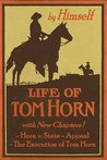 Life of Tom Horn - A Vindication