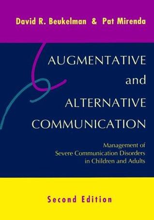 Augmentative and Alternative Communication: Management of Severe