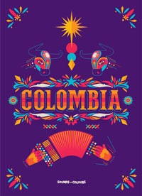 Colombia: Sounds and Colours