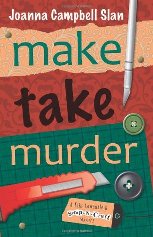 Ebook Make, Take, Murder by Joanna Campbell Slan DOC!