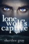 Lone Wolf's Captive (Black Hills Pack, #1)