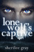 Lone Wolf's Captive (Black Hills Pack, #1)