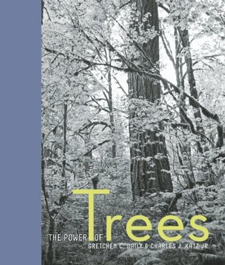 The Power of Trees by Gretchen Daily
