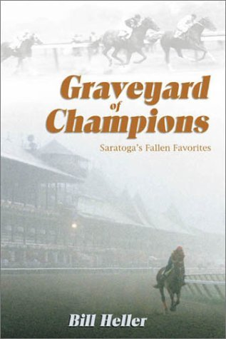 Graveyard of Champions: Saratoga's Fallen Favorites