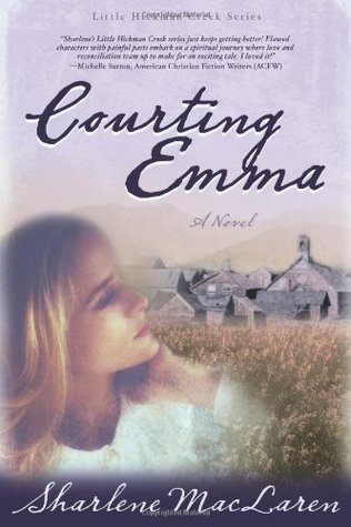 Courting Emma by Sharlene MacLaren