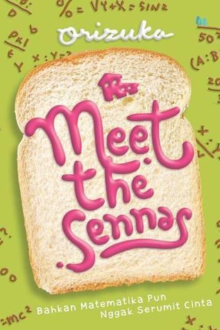 Hasil gambar untuk Novel Meet the Sennas – karya orizuka