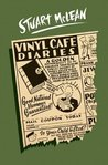 Vinyl Cafe Diaries (Vinyl Cafe, #4)