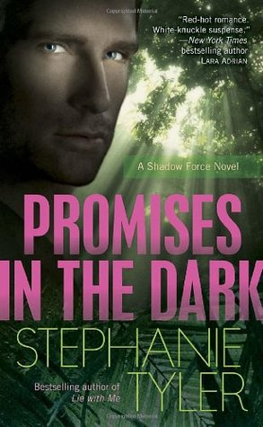 Promises in the Dark by Stephanie Tyler