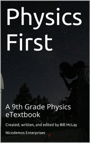 Physics First - A 9th Grade Physics eTextbook