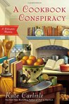 A Cookbook Conspiracy by Kate Carlisle