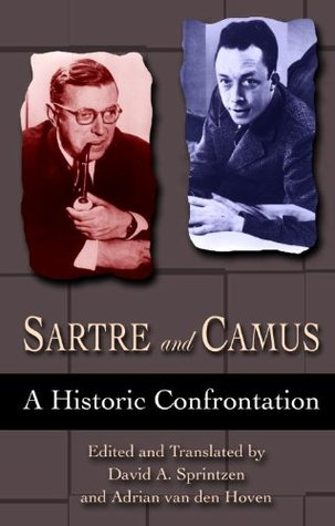 Sartre and Camus: A Historic Confrontation
